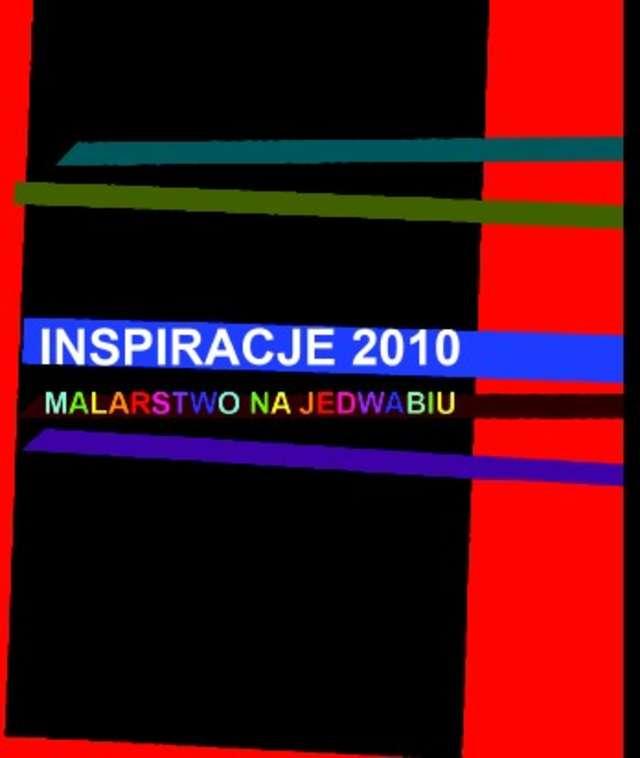 Inspiracje 2010 - Malarstwo na jedwabiu - full image