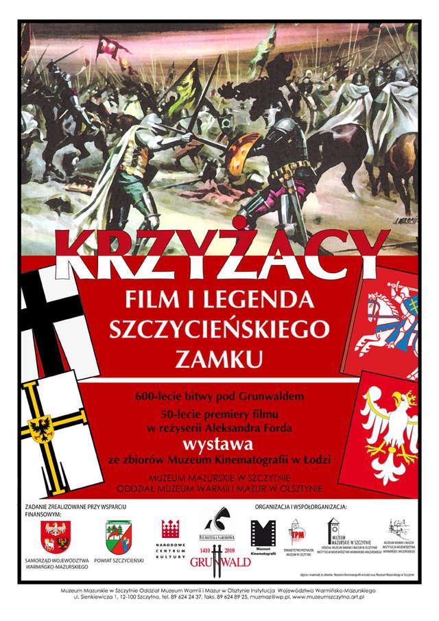 KRZYŻACY. FILM I LEGENDA SZCZYCIEŃSKIEGO ZAMKU  - full image