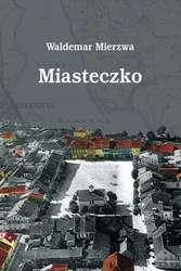 Promocja książki Miasteczko