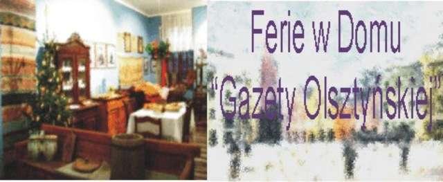 """Ferie w Domu """"Gazety Olsztyńskiej"""" - full image"""