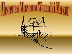 Mecenas Muzeum Warmii i Mazur