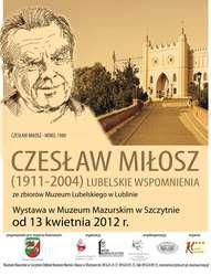 Czesław Miłosz – Lubelskie wspomnienia