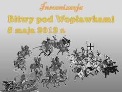Inscenizacja bitwy pod Wopławkami