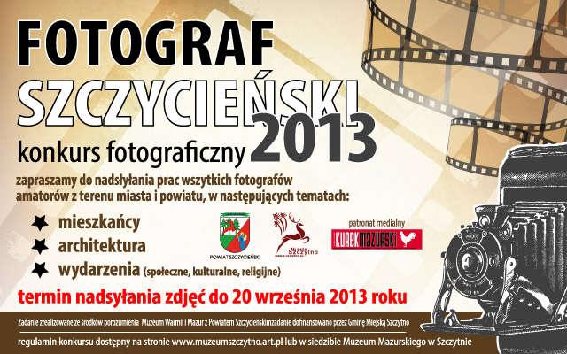 Konkurs Fotograficzny - Fotograf Szczycieński 2013 - full image