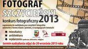 Konkurs Fotograficzny - Fotograf Szczycieński 2013