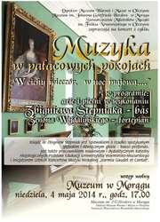 """Koncert z cyklu """"Muzyka w pałacowych pokojach"""""""