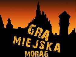 Wirtualno-realny Morąg - Gra miejska