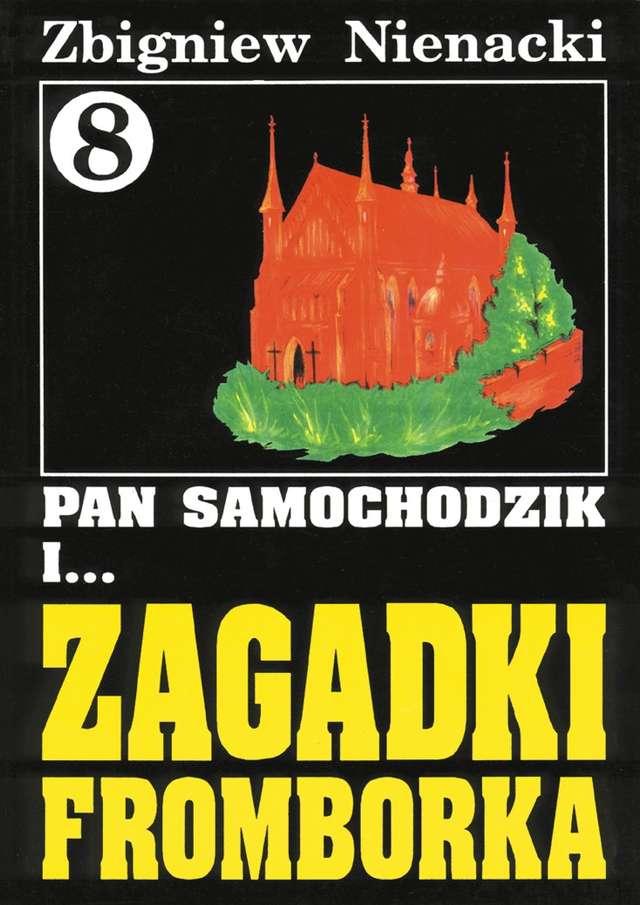 Na tropach Pana Samochodzika - Zagadki Fromborka - full image