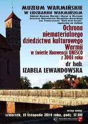 Ochrona niematerialnego dziedzictwa kulturowego Warmii w świetle Konwencji UNESCO z 2003 roku