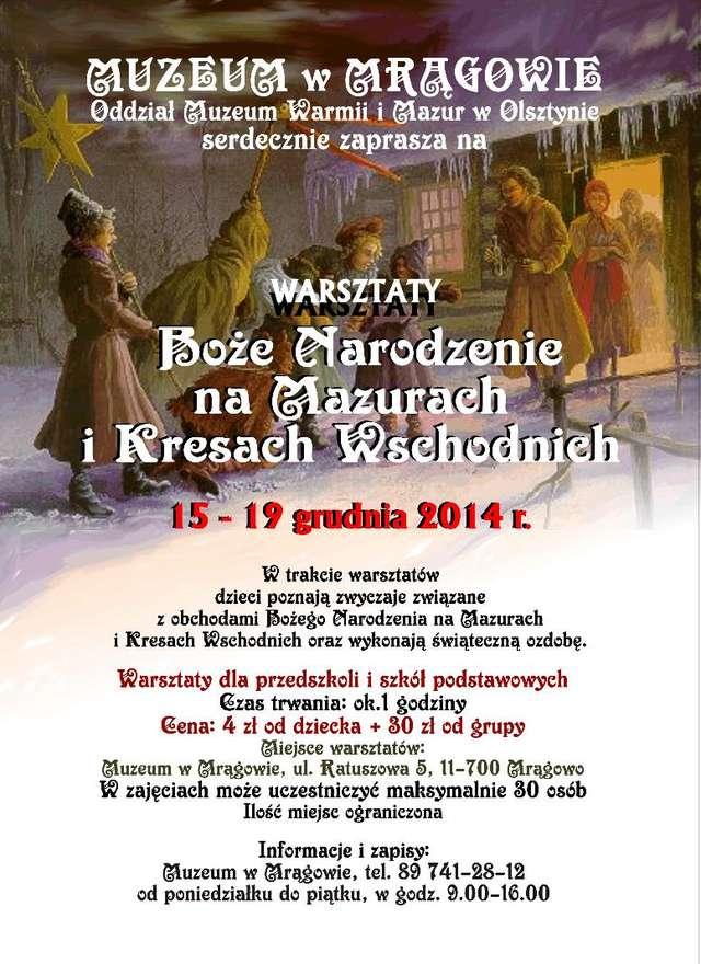 Warsztaty przedświąteczne. Boże Narodzenie na Mazurach i Kresach Wschodnich - full image