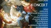 Koncert kolęd, pastorałek i piosenek świątecznych