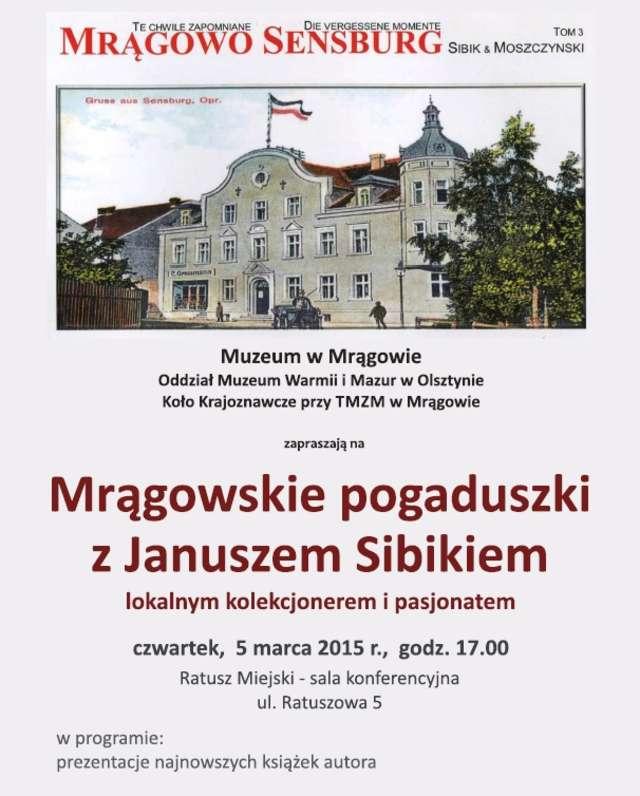 Mrągowskie pogaduszki z Januszem Sibikiem - full image