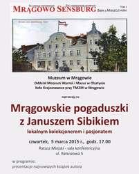 Mrągowskie pogaduszki z Januszem Sibikiem