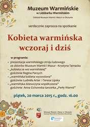 Spotkanie: Kobieta warmińska wczoraj i dziś.