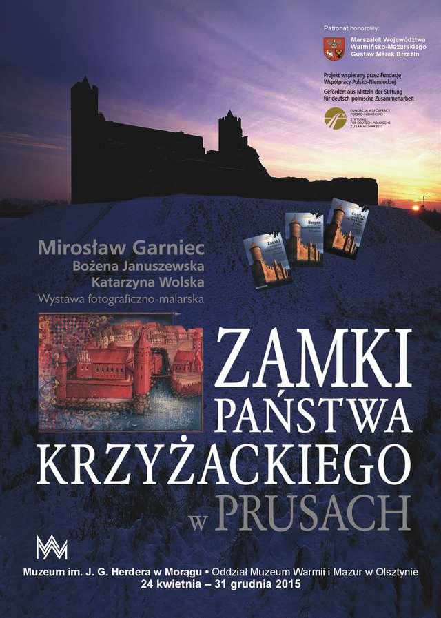 """24 kwietnia 2015 r. - Otwarcie wystawy """"Zamki państwa krzyżackiego w Prusach """" - full image"""