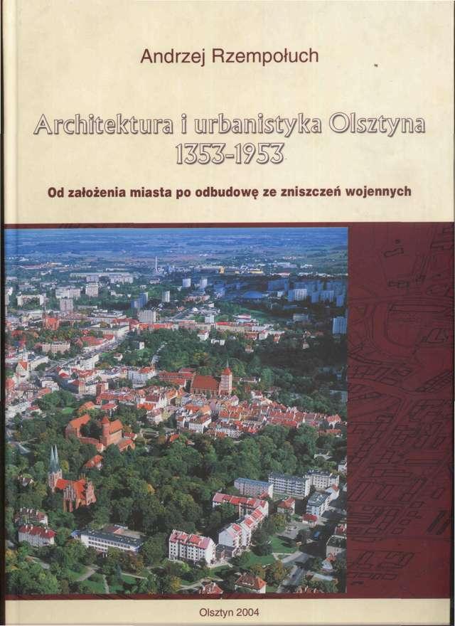 Na olsztyńskim zamku odbyła się promocja książki Andrzeja Rzempołucha ze zdjęciami Grzegorza Kumorowicza Architektura i urbanistyka Olsztyna 1353–1953 - full image