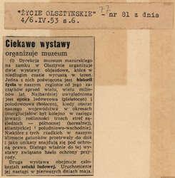 """""""Życie Olsztyńskie"""" donosi: dwie wystawy objazdowe (jedna poświęcona historii życia, druga – sztuce ludowej) niebawem wyruszą w teren."""