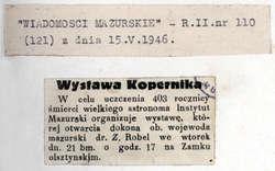"""""""Wiadomości Mazurskie"""" zapowiedziały otwarcie wystawy """"w celu uczczenia"""" 403. rocznicy śmierci Mikołaja Kopernika."""