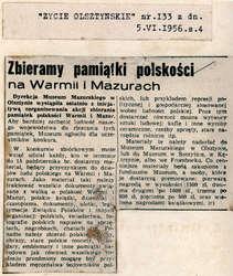 """""""Życie Olsztyńskie"""" informowało czytelników, że Dyrekcja Muzeum Mazurskiego wystąpiła z inicjatywą zorganizowania akcji zbierania pamiątek polskości Warmii i Mazur."""