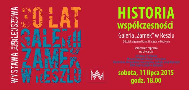 """Historia współczesności. 30 lat Galerii """"Zamek"""" w Reszlu - wystawa czasowa.  - full image"""