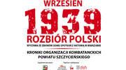 Otwarcie wystawy pt.: Wrzesień 1939. Rozbiór Polski.