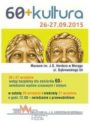 """60+Kultura"" - Muzeum im. J.G. Herdera w Morągu"