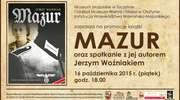 """Spotkanie z Jerzym Woźniakiem - autorem powieści historycznej """"Mazur""""."""