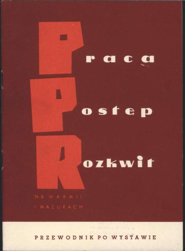 I – II 1962 – Wystawa – Polska Partia Robotnicza na Warmii i Mazurach w latach 1945 – 1948 - full image