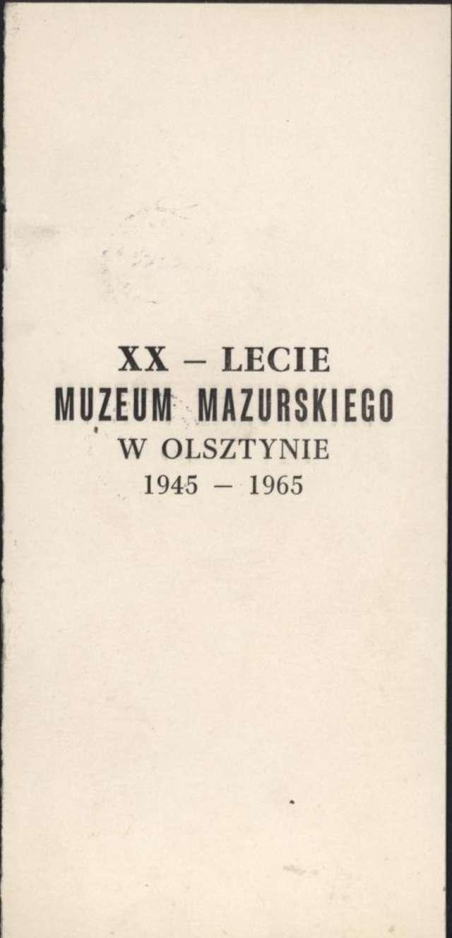 XX-lecie MUZEUM MAZURSKIEGO - full image