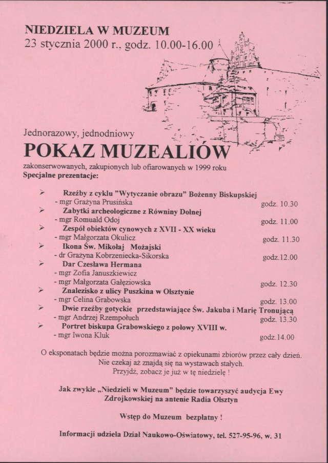 Pokaz muzealiów zakonserwowanych, zakupionych lub ofiarowanych w 1999 r. - full image