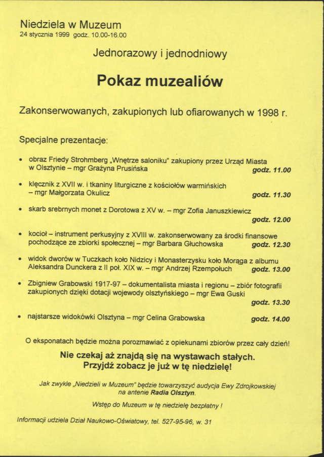 Pokaz muzealiów zakonserwowanych, zakupionych lub ofiarowanych w 1998 r. - full image