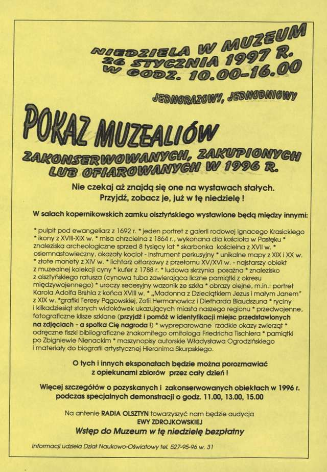 Pokaz muzealiów zakonserwowanych, zakupionych lub ofiarowanych w 1996 r. - full image