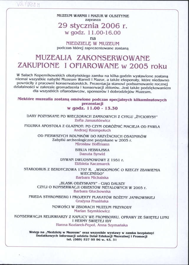 Pokaz muzealiów zakonserwowanych, zakupionych lub ofiarowanych w 2005 r. - full image