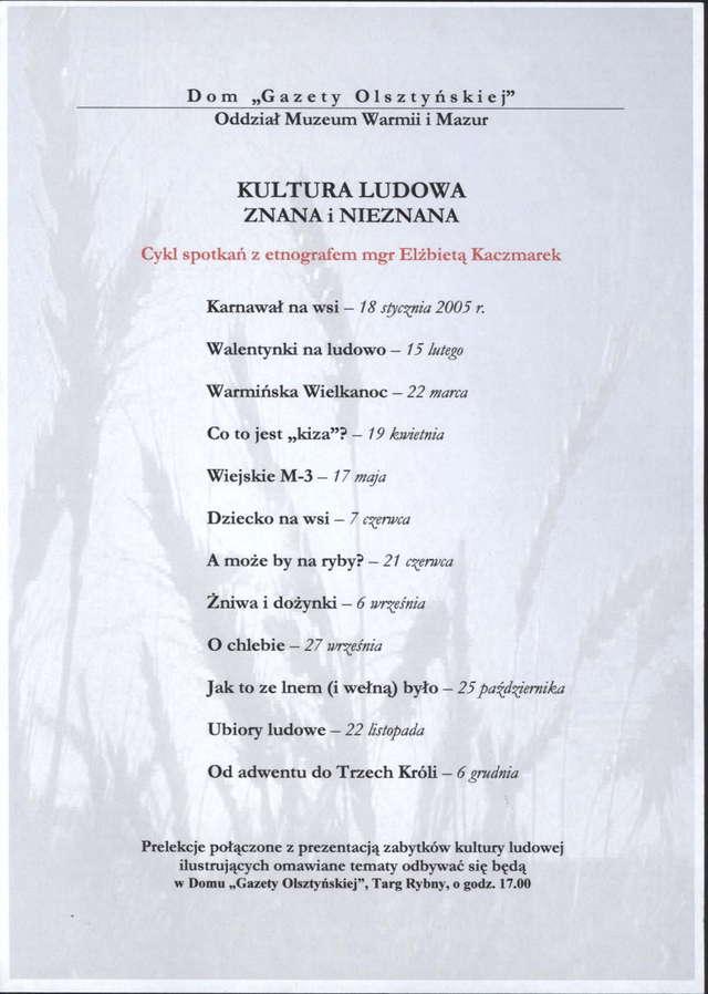 Od 18 I 2005 – Kultura ludowa znana i nieznana – Cykl spotkań z etnografem Elżbietą Kaczmarek - full image