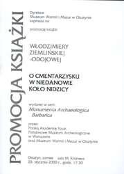 """Promocja książki Włodzimiery Ziemlińskiej–Odojowej """"O cmentarzysku w Niedanowie koło Nidzicy"""""""