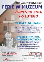 Ferie w Muzeum - Dom Gazety Olsztyńskiej