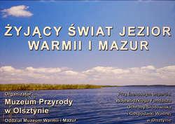 ŻYJĄCY ŚWIAT JEZIOR WARMII I MAZUR. Wystawa fotogramów z Muzeum Przyrody w Olsztynie.