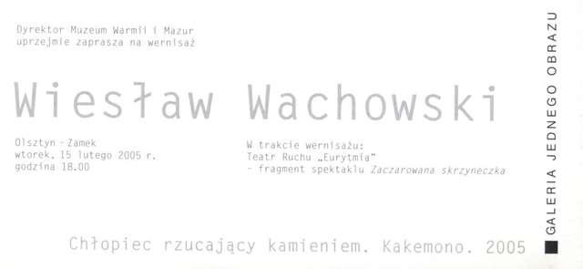 Galeria Jednego Obrazu – Wiesław Wachowski  - full image