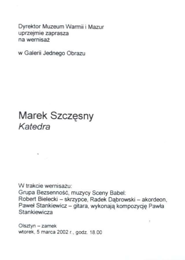 Galeria Jednego Obrazu – Marek Szczęsny - full image