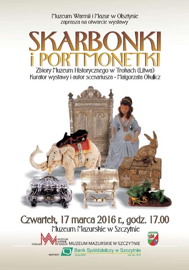 Skarbonki i portmonetki ze zbiorów Muzeum Historycznego w Trokach - wystawa czasowa. - full image
