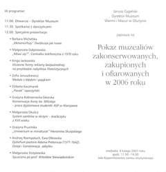 Pokaz muzealiów zakonserwowanych, zakupionych lub ofiarowanych w 2006 r.