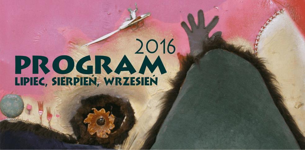 Program na III kwartał 2016 roku