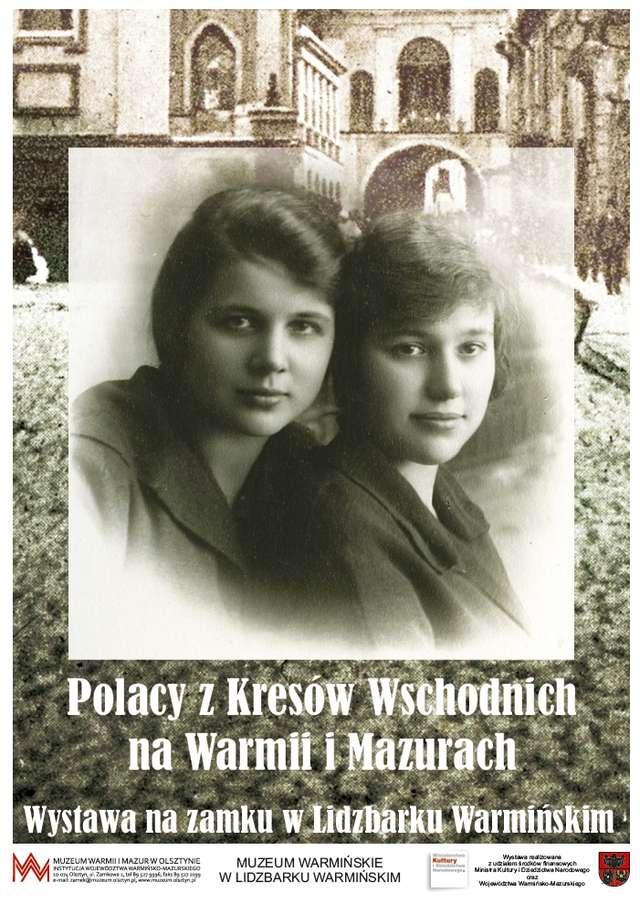 Polacy z Kresów Wschodnich na Warmii i Mazurach - full image