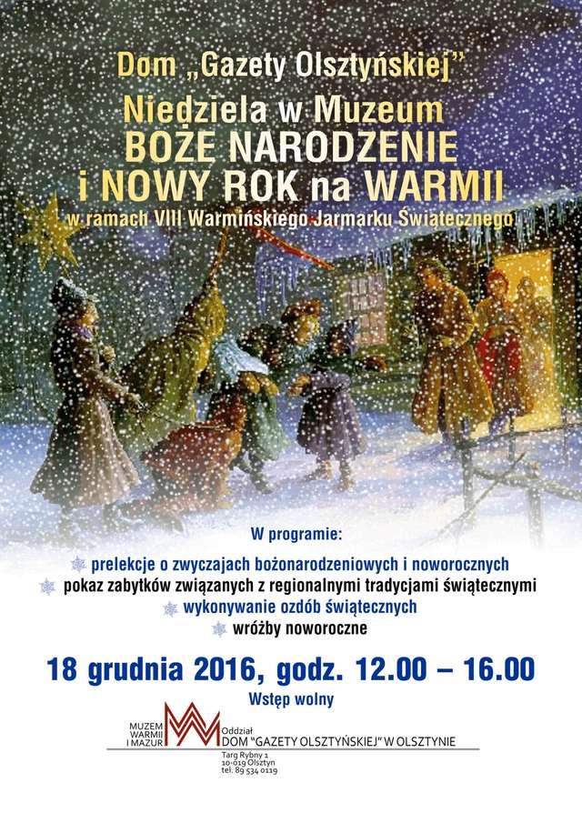 Niedziela w Muzeum - Boże Narodzenie i Nowy Rok na Warmii - full image