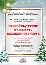Przedświąteczne warsztaty bożonarodzeniowe w Muzeum Mazurskim w Szczytnie - Fotorelacja