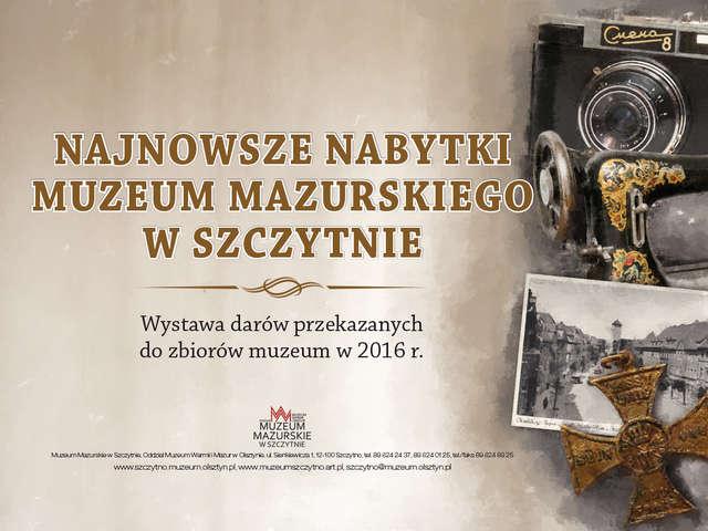 Nabytki Muzeum Mazurskiego w Szczytnie - 2016 rok - full image