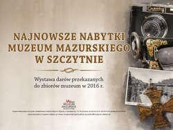 Nabytki Muzeum Mazurskiego w Szczytnie - 2016 rok