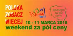 Weekend za pół ceny 03-2018