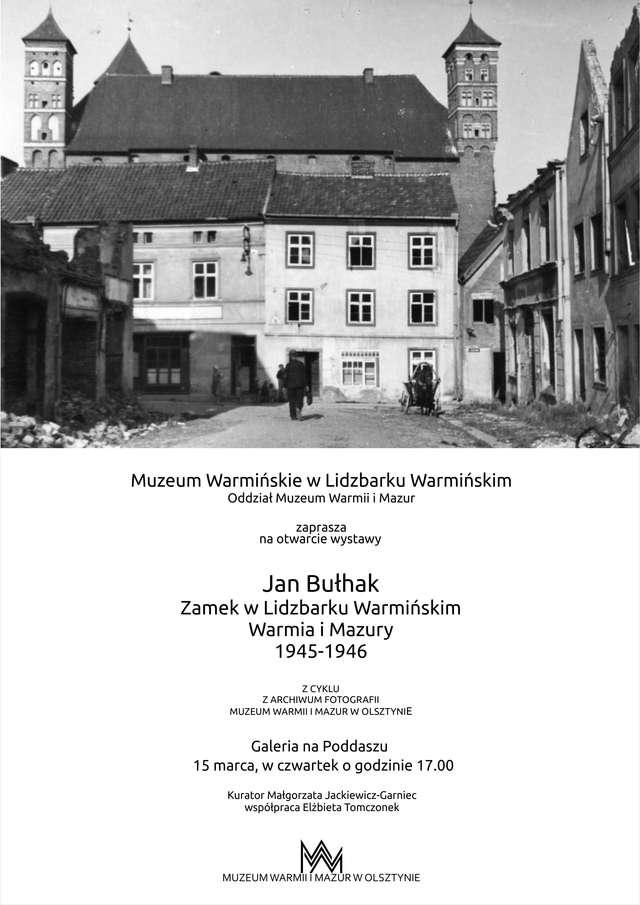 Jan Bułhak – Zamek w Lidzbarku Warmińskim, Warmia i Mazury 1945-1946 - full image