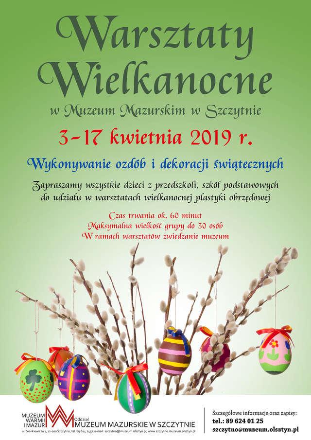 Warsztaty Wielkanocne  Muzeum Mazurskie w Szczytnie - full image